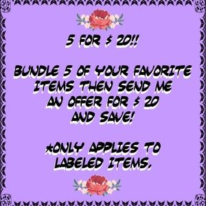 5 for $20!! Bundle and Save!
